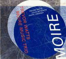 Trevor Watts: Moiré Music Trio