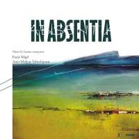 In Absentia - Music by Iranian Composers