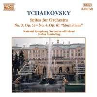 Tchaikovsky: Suites No. 3 and No. 4, 'Mozartiana'