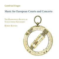 Finger: Music for European Courts and Concerts