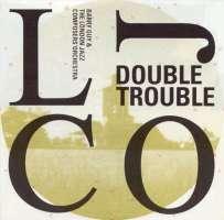 Barry Guy/Ljco.Double Trouble