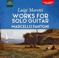 Moretti: Works for solo guitar