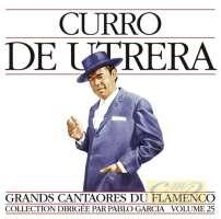 Grands Cantaores du Flamenco Vol. 25