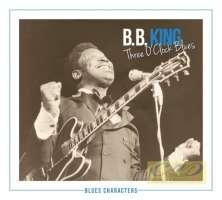 B.B. King: Three O'Clock Blues,  seria Blues Characters