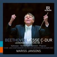 Beethoven: Mass in C Major; Leonore Overture No. 3