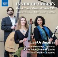 Inner Chambers - Royal Court Music of Louis XIV