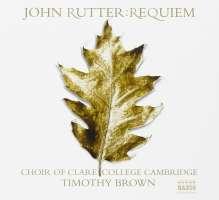 RUTTER: Requiem; Anthems