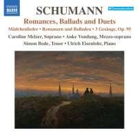 Schumann: Romances, Ballads and Duets