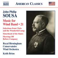 Sousa: Music for Wind Band Vol. 21