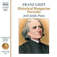 Liszt: Historical Hungarian Portraits - Complete Piano Music Vol. 54