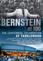 Bernstein at 100 - The Centennial Celebration At Tanglewood