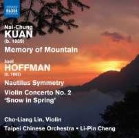 Kuan: Memory of Mountain; Hoffman: Nautilus Symmetry; Violin Concerto