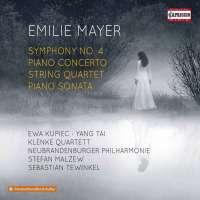 Mayer: Symphony No. 4; Piano Concerto; String Quartet
