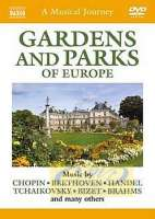 Musical Journey: Gardens and Parks of Europe