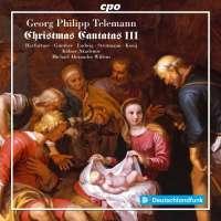 Telemann: Christmas Cantatas III