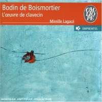 Boismortier: L'oeuvre de clavecin