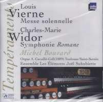 "Vierne: Messe Solennelle/Widor: Symphonie ""Romane"""