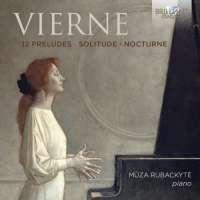 Vierne: 12 Preludes; Solitude; Nocturne
