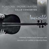 Porpora; Monn; Haydn: Cello Concertos