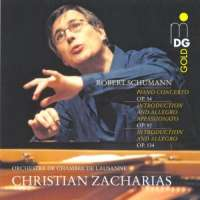 Schumann: Piano Concerto Op. 54, Introduction & Allegro Appassionato Op.92, Introduction & Allegro Op. 134