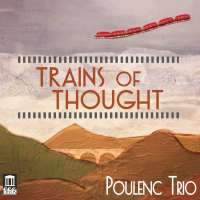 Trains of Thought - Trios for Oboe, Bassoon, and Piano