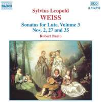 WEISS: Sonatas for Lute Vol. 3