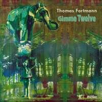 Fortmann: Gimme Twelve