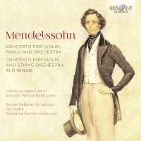 Mendelssohn: Violin Concerto & Concerto for Violin, Piano and Orchestra