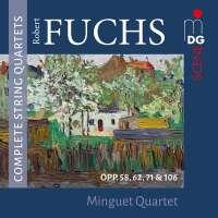 Fuchs: Complete String Quartets