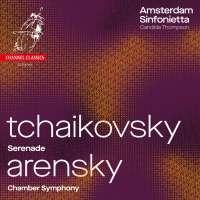 Tchaikovsky: Serenade; Arensky: Chamber Symphony
