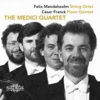 Mendelssohn: String Octet; Franck: Piano Quintet