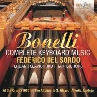 Bonelli: Complete Keyboard Music
