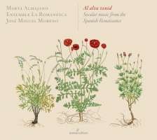 Al alva venid, Secular music from the Spanish Renaissance