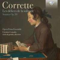 Corrette: Les délices de la Solitude Sonatas Op. 20