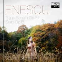 Enescu: Piano Sonata Op. 24; Suite Op.18