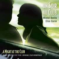 Michel Benita & Elise Caron: Un soir au club