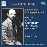 Pablo Casals: Encores and Transcriptions, Vol. 4