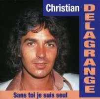 Christian Delagrange – Sans Toi Je Suis Seul