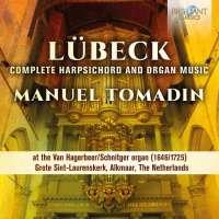 Lübeck: Complete Harpsichord & Organ Music