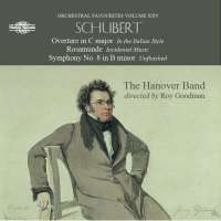 Schubert: Overture in C major; Rosamunde; Symphony No. 8