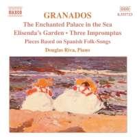 GRANADOS: Piano Music vol. 6