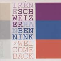 Schweizer/Bennink: Welcome Back