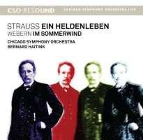 Strauss: Ein Heldenleben / Webern: Im Sommerwind