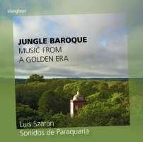 Jungle Baroque - muzyka z misji jezuitów w Ameryce Płd.