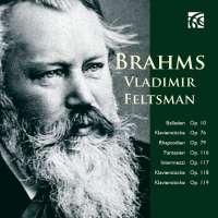 Brahms: Balladen; Fantasien; Klavierstücke; Intermezzi