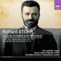 Stöhr: Solo and Chamber Music for Organ