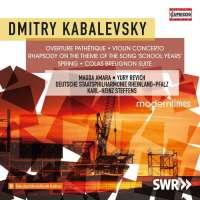 Kabalevsky: Overture Pathétique; Violin Concerto; Rhapsody; Spring; Colas Breugnon Suite