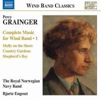 Grainger: Complete Music for Wind Band Vol. 1