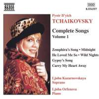 TCHAIKOVSKY: Complete Songs vol. 1