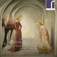 Alpha & O - Music for Advent and Christmas